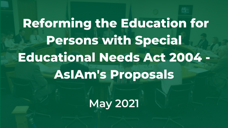 special education reform called for by AsIAm through review of EPSEN Act 2004